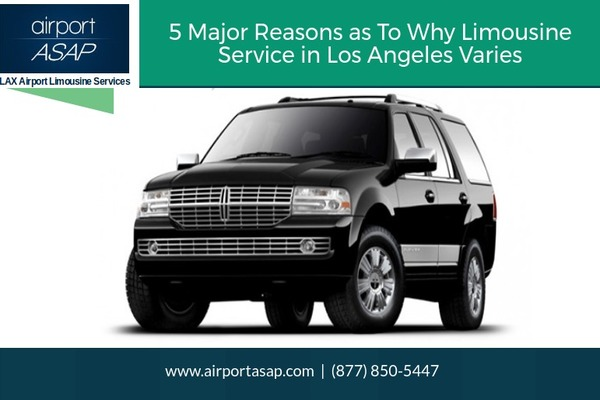 5 Major Reasons as To Why Limousine Service in Los Angeles Varies