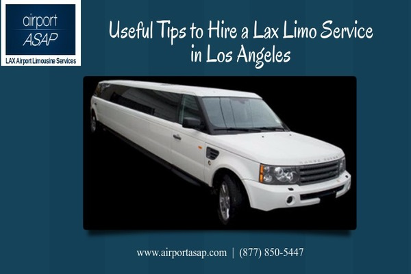 Useful Tips to Hire a Lax Limo Service in Los Angeles