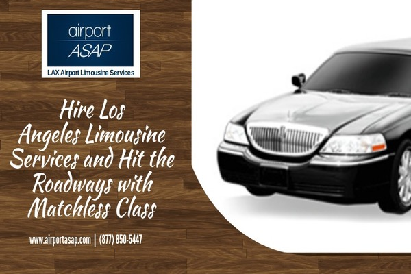 Hire Los Angeles Limousine Services and Hit the Roadways with Matchless Class