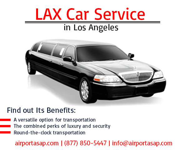 LAX Car Service Los Angeles – A Budget-Friendly, Luxurious Travelling Experience