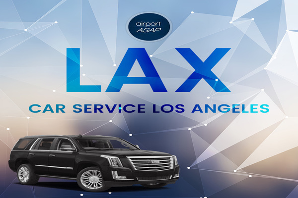 Get the Best Ride with Lax Car Service in Los Angeles