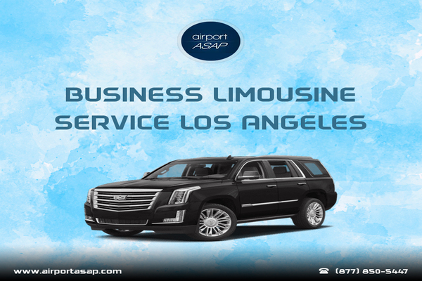 Reasons to Hire Business Limousine Service in Los Angeles